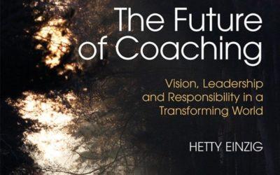The future of Coaching by Hetty Einzig